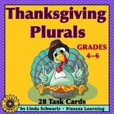 THANKSGIVING PLURALS • TASK CARDS AND POSTERS