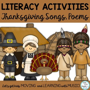 Thanksgiving Songs, Poems and Literacy Reading and Writing Activities (CCSS)