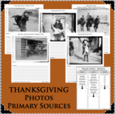THANKSGIVING Photos 1900-1912 Primary Sources Cross-Curricular