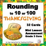 THANKSGIVING Rounding Numbers to 10 or 100 ...  Gr. 3 CORE   Task Cards