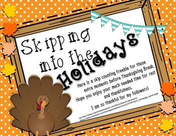 THANKSGIVING SKIP COUNTING FREEBIE 1'S,2'S, 5,'S 10'S 6'S CCSS NO PREP