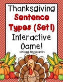 Thanksgiving Sentence Types (Set 1) Interactive Game!