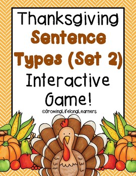 THANKSGIVING Sentence Types (Set 2) Interactive Game! (For BIG KIDS!)