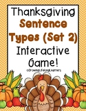 Thanksgiving Sentence Types (Set 2) Interactive Game!