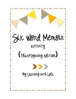 THANKSGIVING Six Word Memoir
