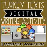 THANKSGIVING THEMED DIGITAL WRITING ACTIVITY: TURKEY TEXTS