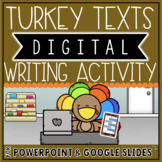 THANKSGIVING THEMED DIGITAL WRITING ACTIVITY: TURKEY TEXTS