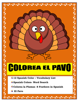 THANKSGIVING TURKEY-EL PAVO- Color the feathers of the turkey-Colors in Spanish
