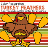 THANKSGIVING TURKEY FEATHERS Color Sorting Center for Preschool and Toddlers