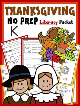 THANKSGIVING WORKSHEETS FOR KINDERGARTEN * LITERACY