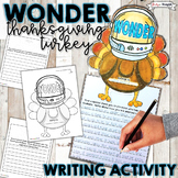 THANKSGIVING WRITING ACTIVITY, WONDER, TURKEY IN DISGUISE, THANKS, CHOOSE KIND