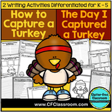 THANKSGIVING WRITING - CAPTURE A TURKEY
