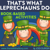 THAT'S WHAT LEPRECHAUNS DO Activities and Read Aloud Lessons