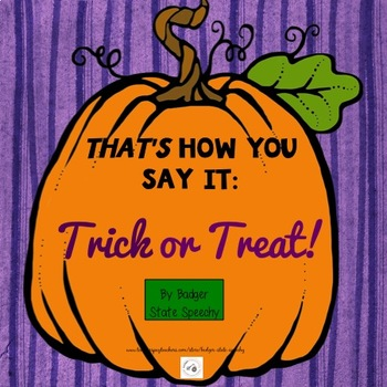 THAT'S How You Say It:  Trick or Treat!