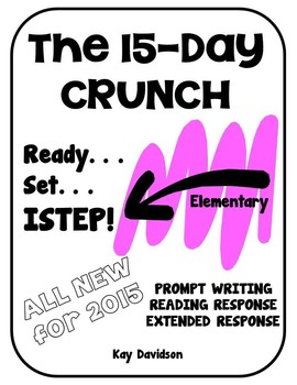 THE 15 DAY CRUNCH: Tips for Elementary ISTEP by Kay Davidson