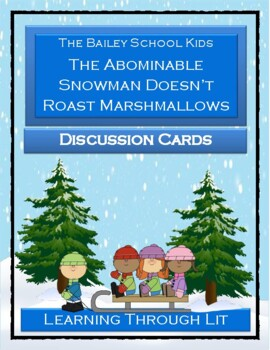THE ABOMINABLE SNOWMAN DOESN'T ROAST MARSHMALLOWS- Discussion Cards