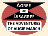 THE ADVENTURES OF AUGIE MARCH - Agree or Disagree Pre-reading Activity