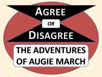 THE ADVENTURES OF AUGIE MARCH - Agree or Disagree Pre-read