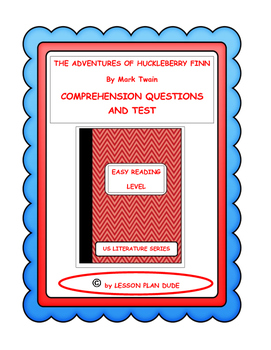 THE ADVENTURES OF HUCKLEBERRY FINN- QUESTIONS AND TEST-ADA