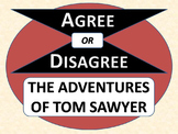 THE ADVENTURES OF TOM SAWYER - Agree or Disagree Pre-reading Activity