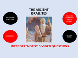The Ancient Israelites:  Interdependent Divided Questions Activity