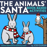 THE ANIMALS' SANTA Activities and Read Aloud Lessons for D