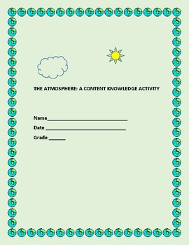 THE ATMOSPHERE: A SCIENCE CONTENT KNOWLEDGE ACTIVITY