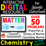 MATTER Digital Resource for Google Classroom ~Chemistry & Physical Science