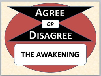 THE AWAKENING - Agree or Disagree Pre-reading Activity
