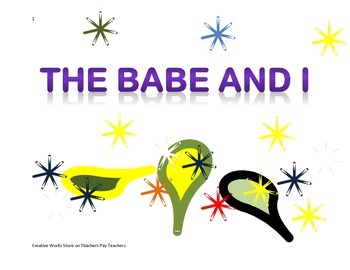 THE BABE AND I BY DAVID ADLER - READING COMPREHENSION QUIZ + BUNDLE