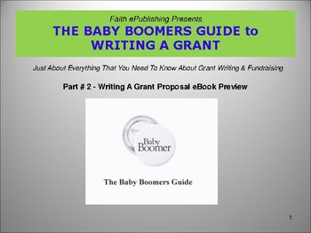 THE BABY BOOMERS GUIDE to WRITING A GRANT # 2