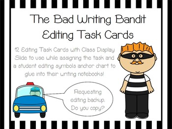THE BAD WRITING BANDIT EDITING TASK CARDS * PROOFREADING FUN *