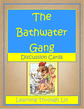 THE BATHWATER GANG by Jerry Spinelli - Discussion Cards
