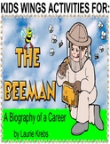 THE BEEMAN by Laurie Krebs, A BUZZY BIOGRAPHY OF A SWEET CAREER