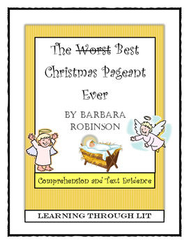 THE BEST CHRISTMAS PAGEANT EVER Barbara Robinson - Comprehension & Text Evidence
