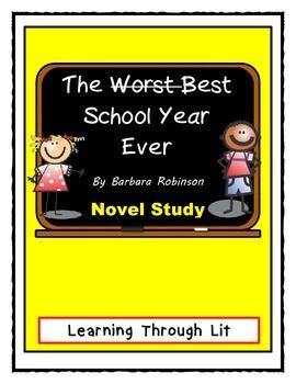 THE BEST SCHOOL YEAR EVER Barbara Robinson - NOVEL STUDY