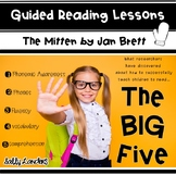 THE BIG FIVE ~ Guided Reading Lessons with THE MITTEN by Jan Brett