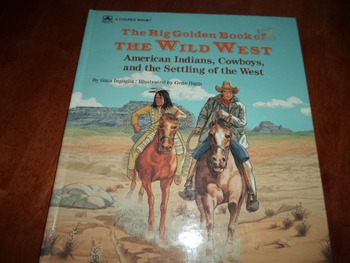 THE BIG GOLDEN BOOK OF THE WILD WEST