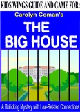 THE BIG HOUSE!   A Rollicking Mystery  with Law-Related Connections