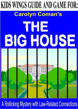 THE BIG HOUSE!   A Rollicking Mystery  with Law-Related Co