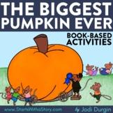 THE BIGGEST PUMPKIN EVER Activities Worksheets Read Aloud
