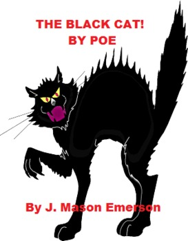 THE BLACK CAT! BY POE {FUN, CCSS ALIGNED, TESTS ETC, 46 PP}