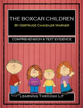 THE BOXCAR CHILDREN Book #1 - Comprehension & Text Evidence