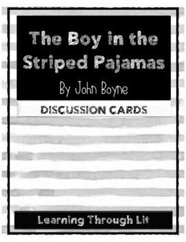 THE BOY IN THE STRIPED PAJAMAS by John Boyne - Discussion Cards