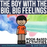 THE BOY WITH THE BIG, BIG FEELINGS Activities Worksheets R