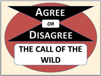 THE CALL OF THE WILD - Agree or Disagree Pre-reading Activity
