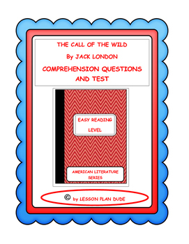 THE CALL OF THE WILD- QUESTIONS AND TEST-ADAPTED VERSION