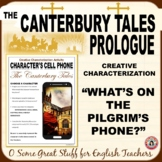 THE CANTERBURY TALES CHARACTERIZATION ACTIVITY Pilgrim Cell Phones