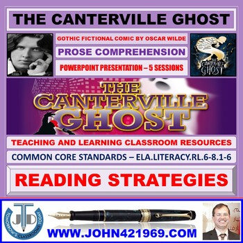 THE CANTERVILLE GHOST: PROSE COMPREHENSION LESSON PRESENTATION
