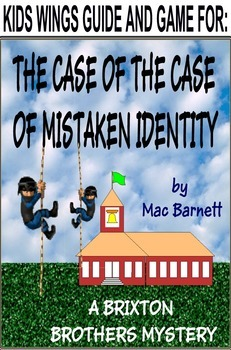 THE CASE OF THE CASE OF MISTAKEN IDENTITY, Brixton Brothers Mystery # 1
